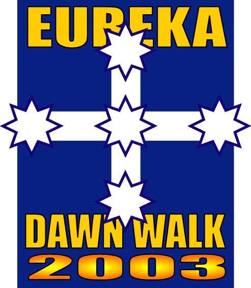 The 2003 Eureka Dawn Walk logo, 21 November 2003